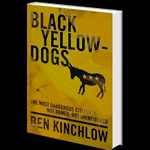 "HS 179 – ""Black Yellow Dogs"" with Ben Kinchlow"