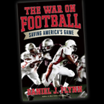 "HS 178 – ""The War on Football: Saving America's Game"" with Daniel Flynn"