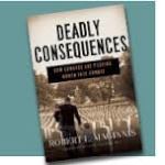 "HS 165 – ""Deadly Consequences"" with Bob Maginnis"