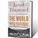 HS 170 – The World Until Yesterday with Jared Diamond