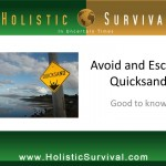 Avoiding and Escaping Quicksand