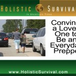 Convince a Loved One to Be an Everyday Prepper