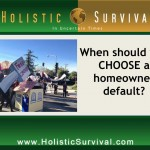 Strategic Defaults for Homeowners in Foreclosure