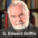 G Edward Griffin, author A World Without Cancer