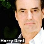 Harry Dent, President of Dent Research
